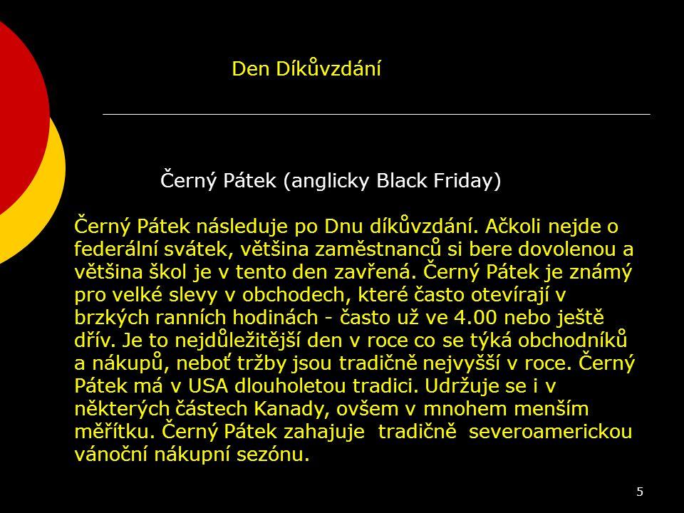 Den Díkůvzdání Černý Pátek (anglicky Black Friday)