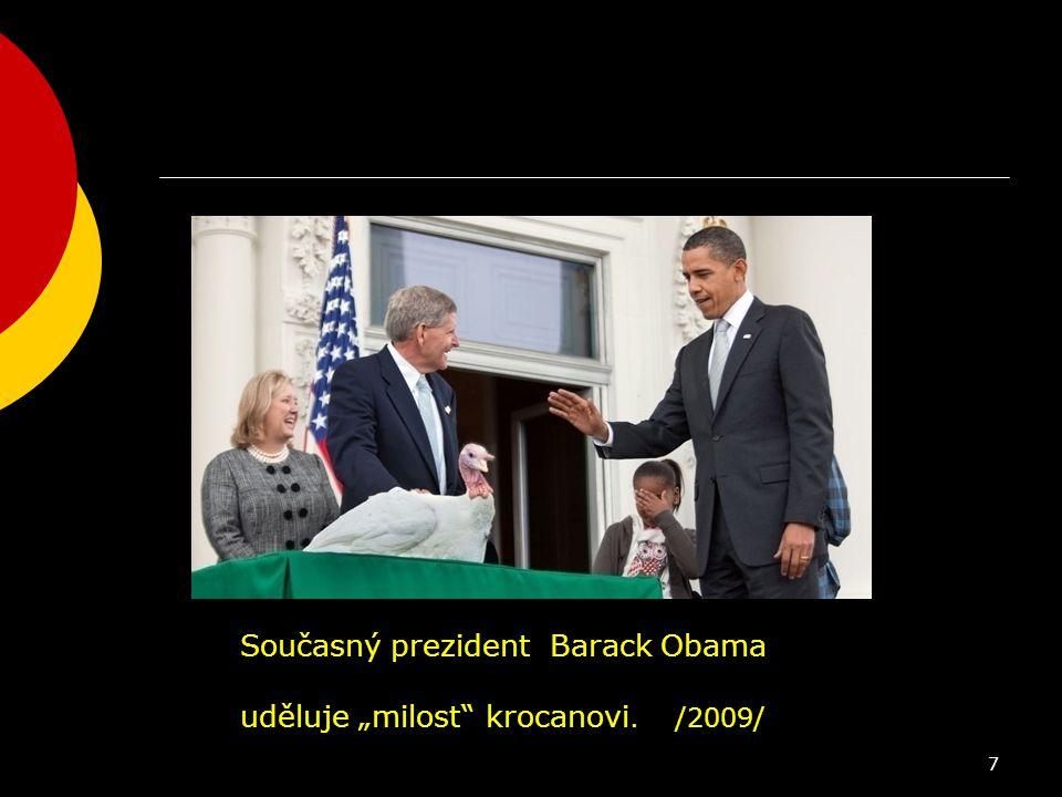Současný prezident Barack Obama