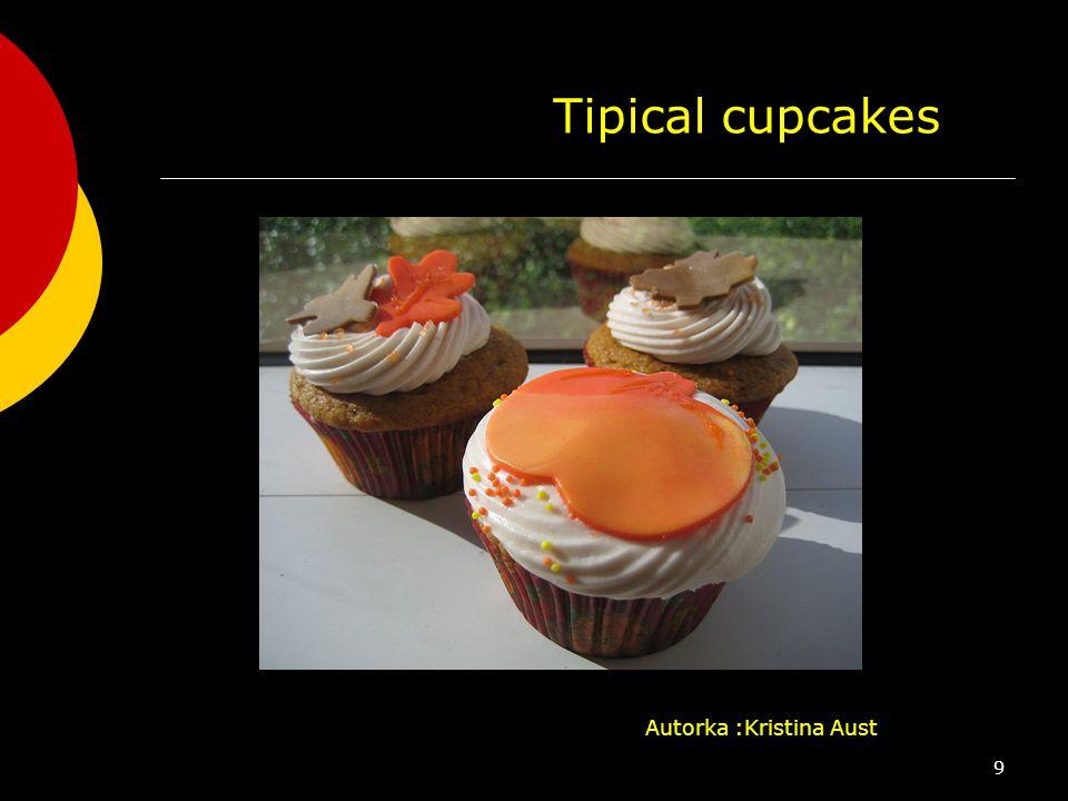 Tipical cupcakes Autorka :Kristina Aust