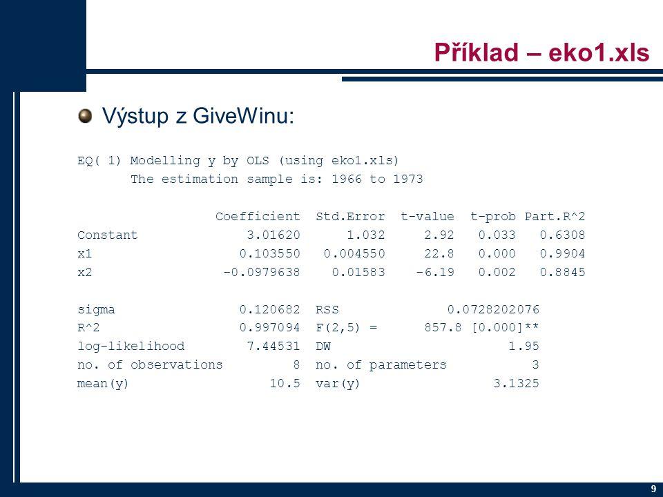 Příklad – eko1.xls Výstup z GiveWinu: