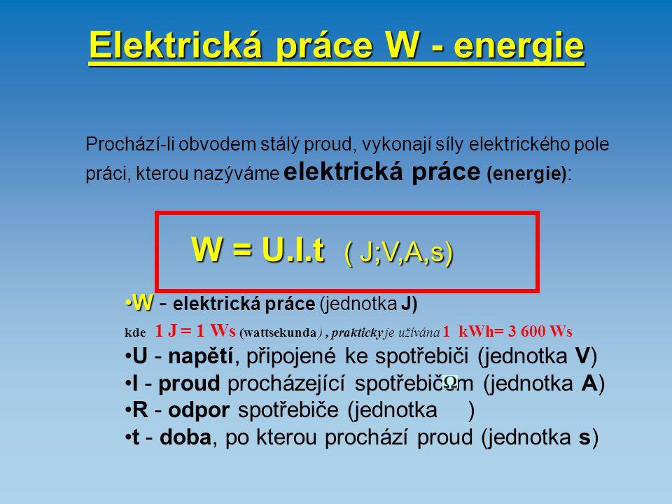 Elektrická práce W - energie