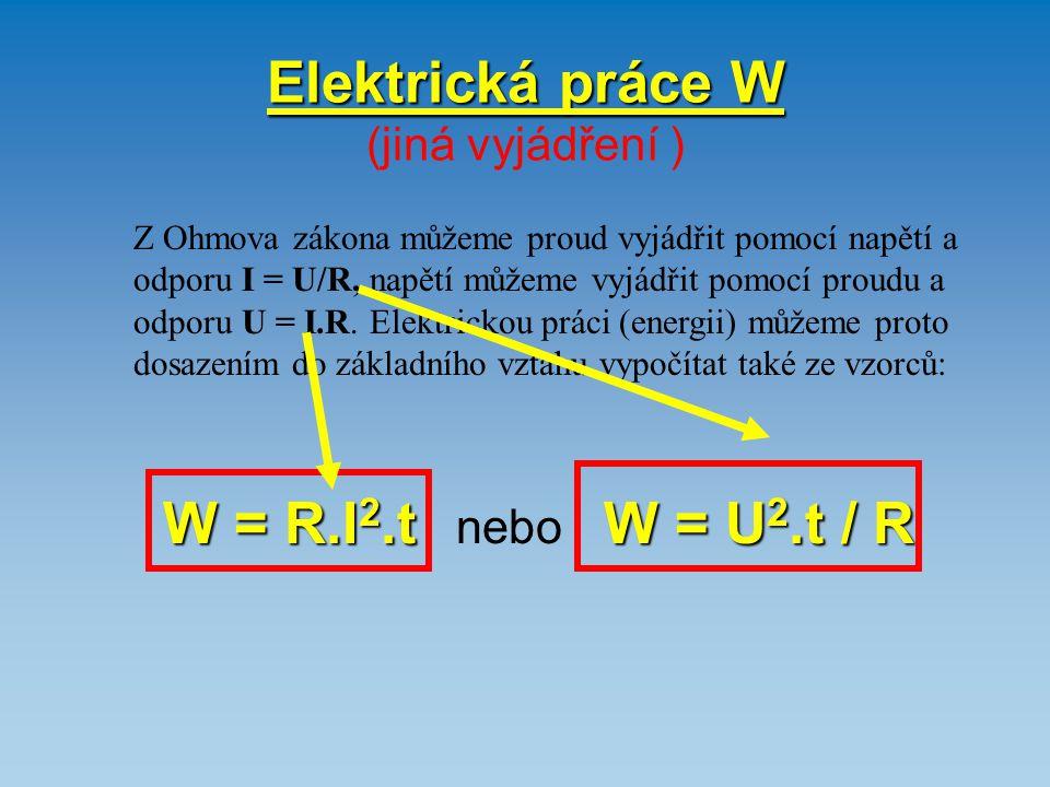 Elektrická práce W (jiná vyjádření )
