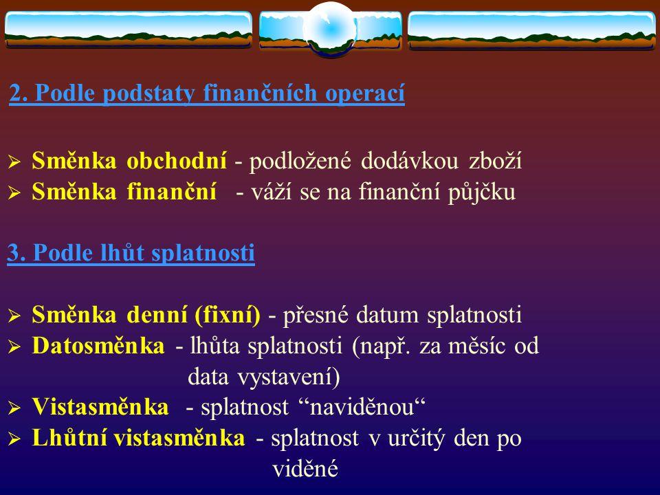 2. Podle podstaty finančních operací