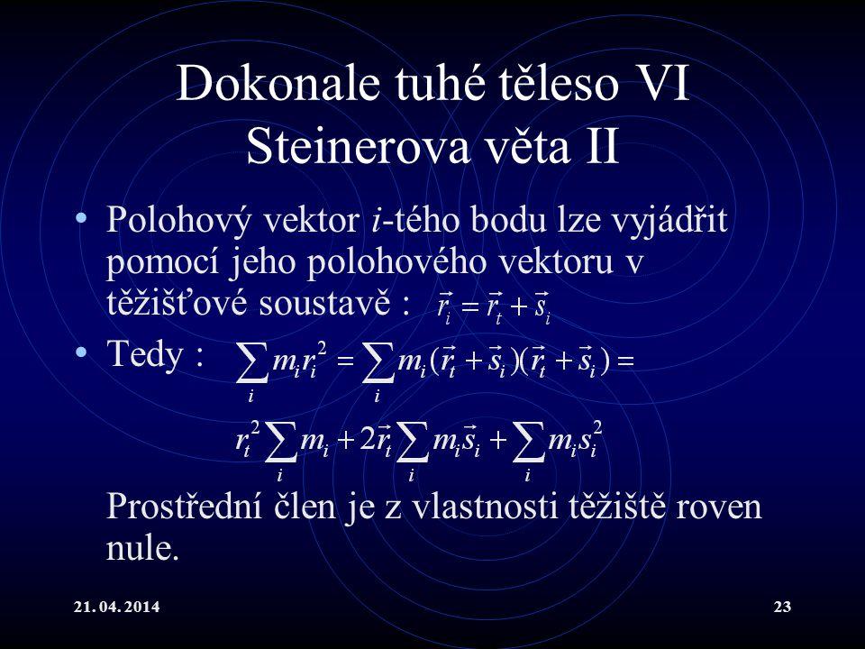 Dokonale tuhé těleso VI Steinerova věta II