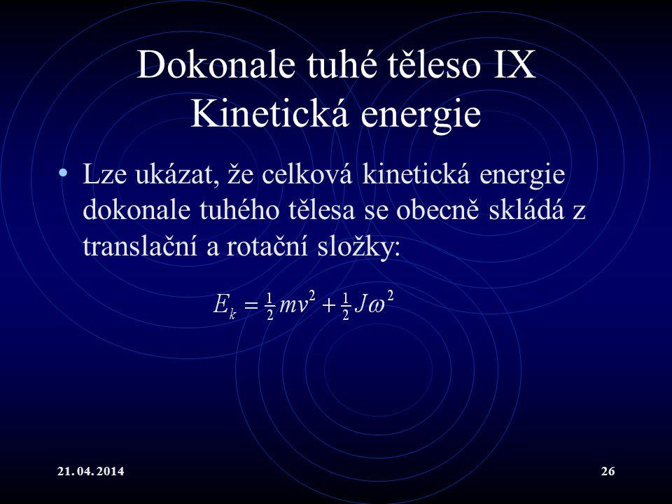 Dokonale tuhé těleso IX Kinetická energie