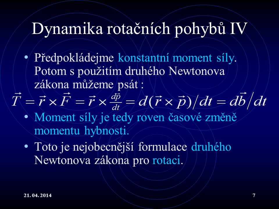 Dynamika rotačních pohybů IV