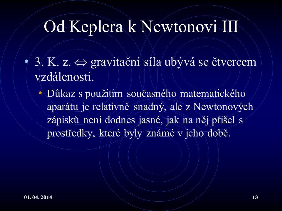 Od Keplera k Newtonovi III