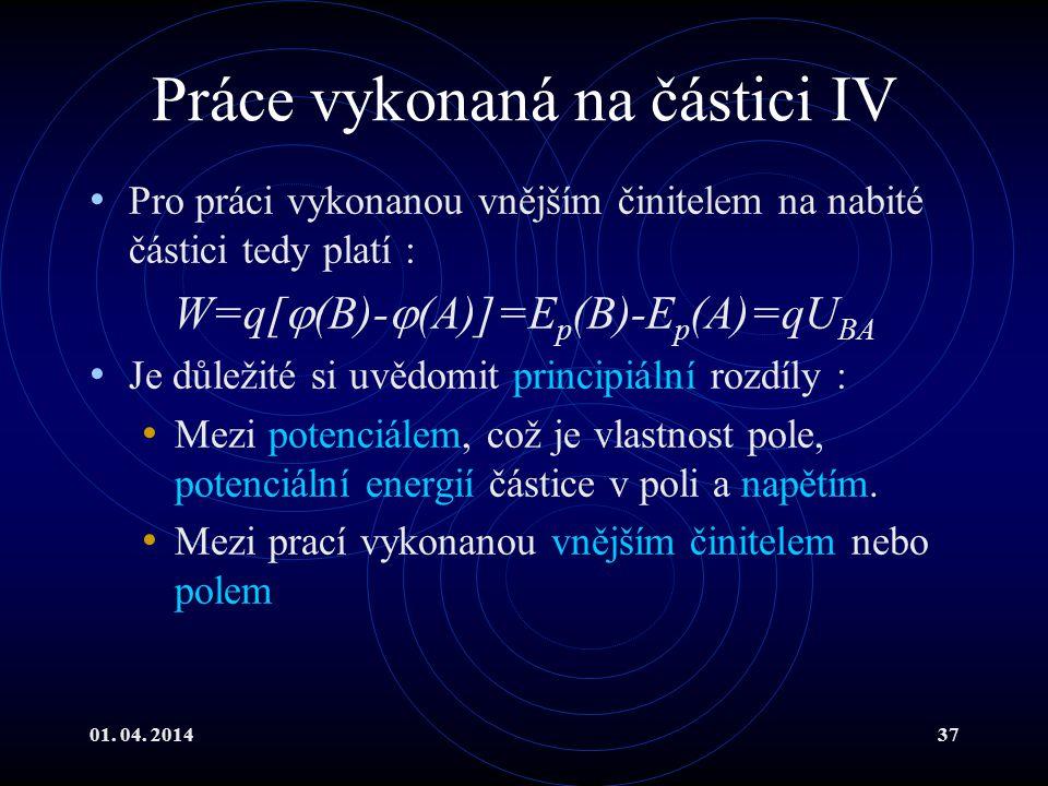 Práce vykonaná na částici IV