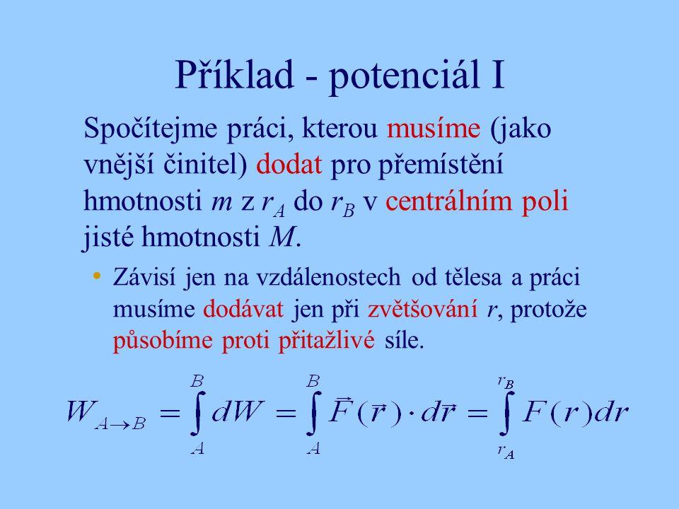 Příklad - potenciál I