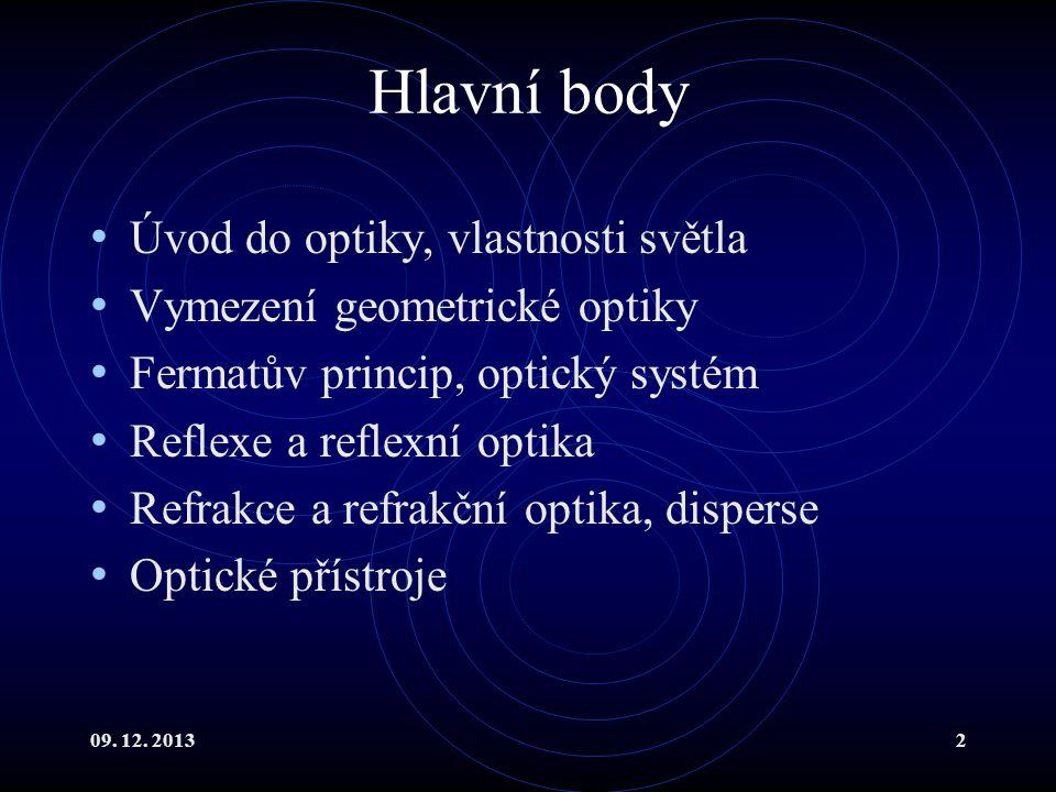 Hlavní body Úvod do optiky, vlastnosti světla