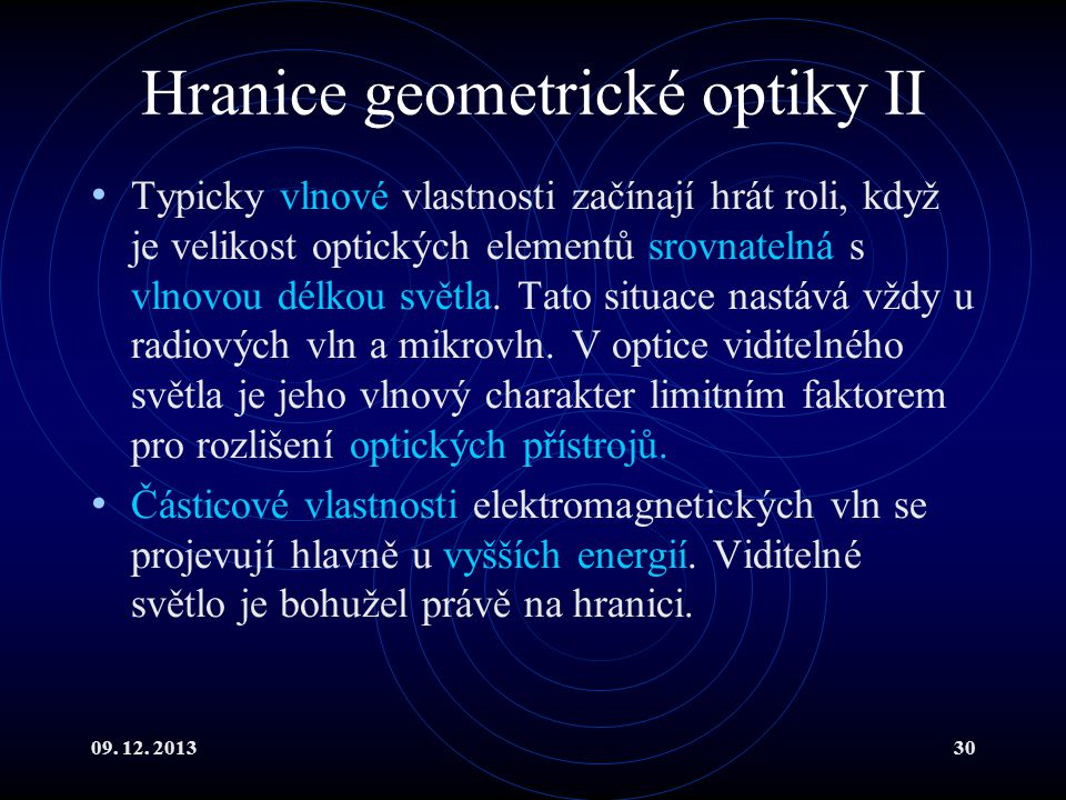 Hranice geometrické optiky II