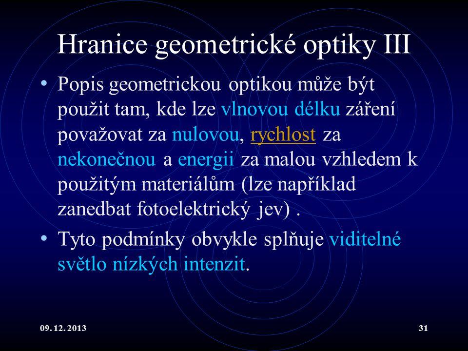 Hranice geometrické optiky III