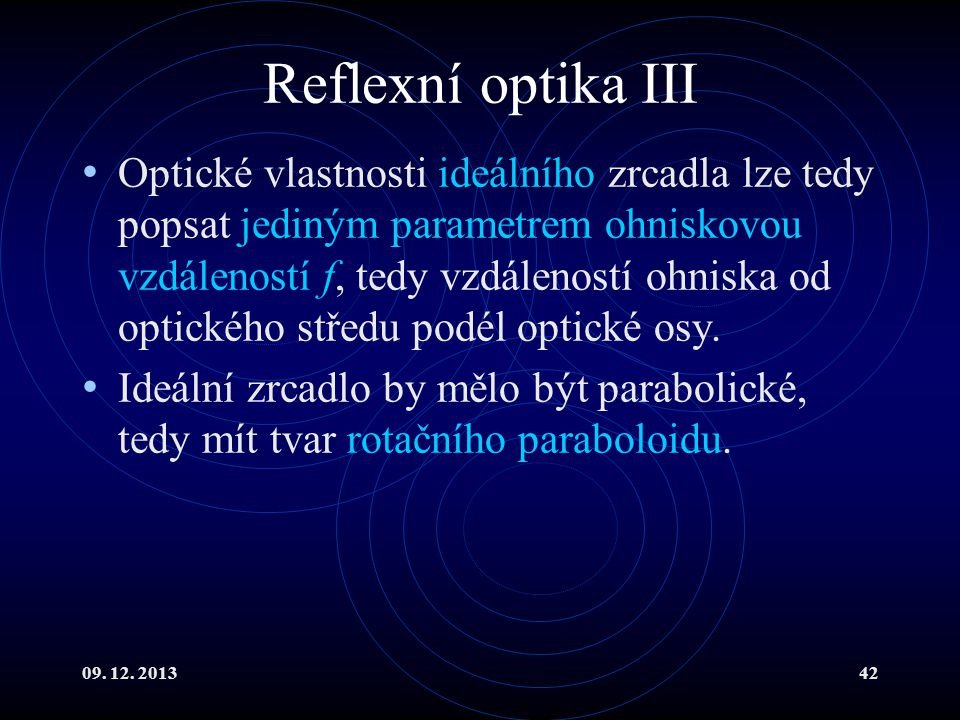 Reflexní optika III