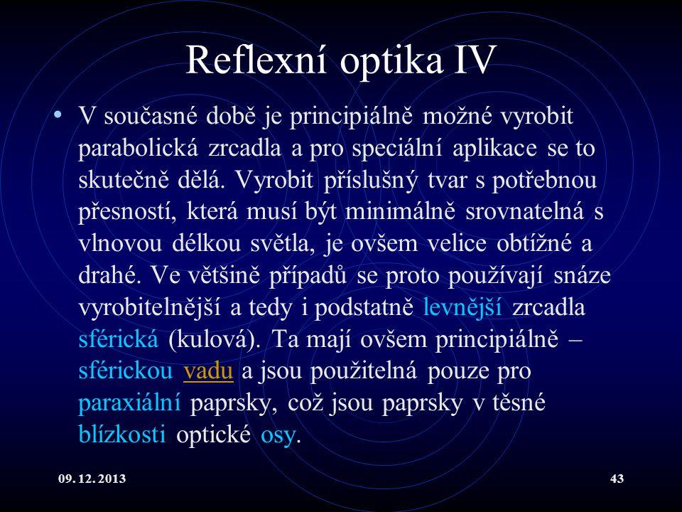 Reflexní optika IV