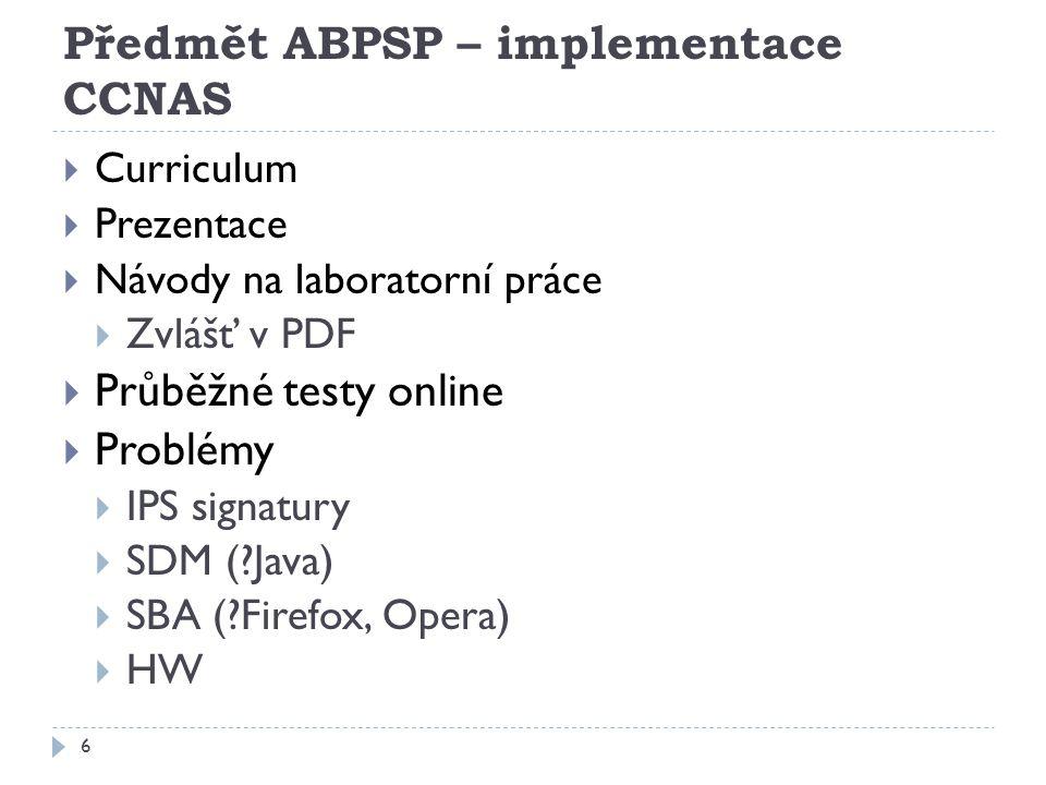 Předmět ABPSP – implementace CCNAS
