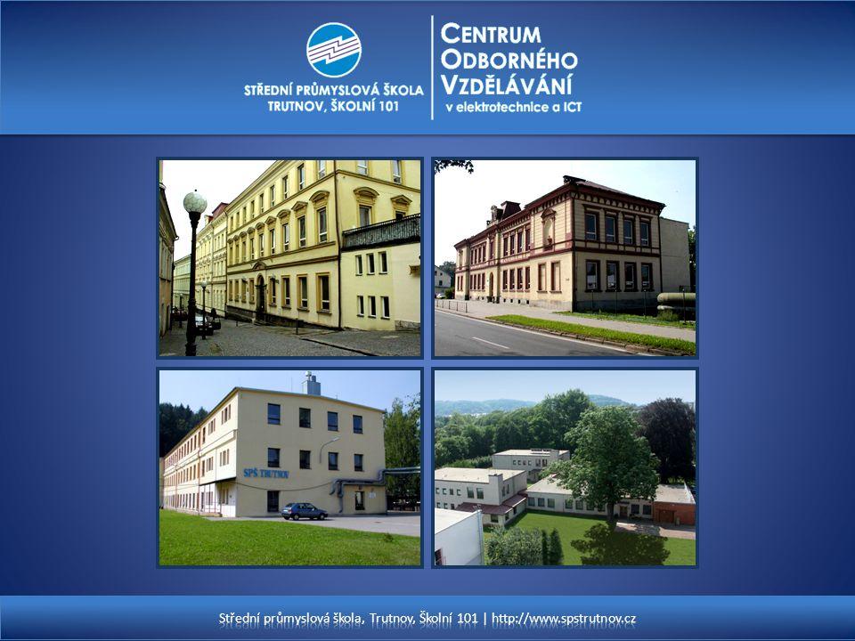 Střední průmyslová škola, Trutnov, Školní 101 | http://www. spstrutnov
