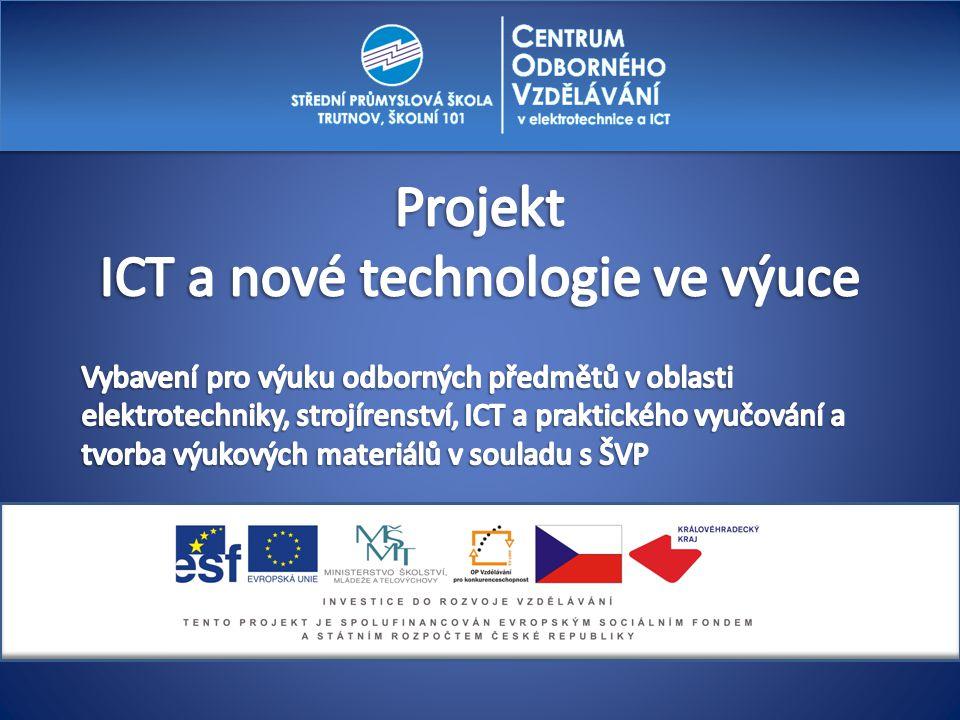 Projekt ICT a nové technologie ve výuce