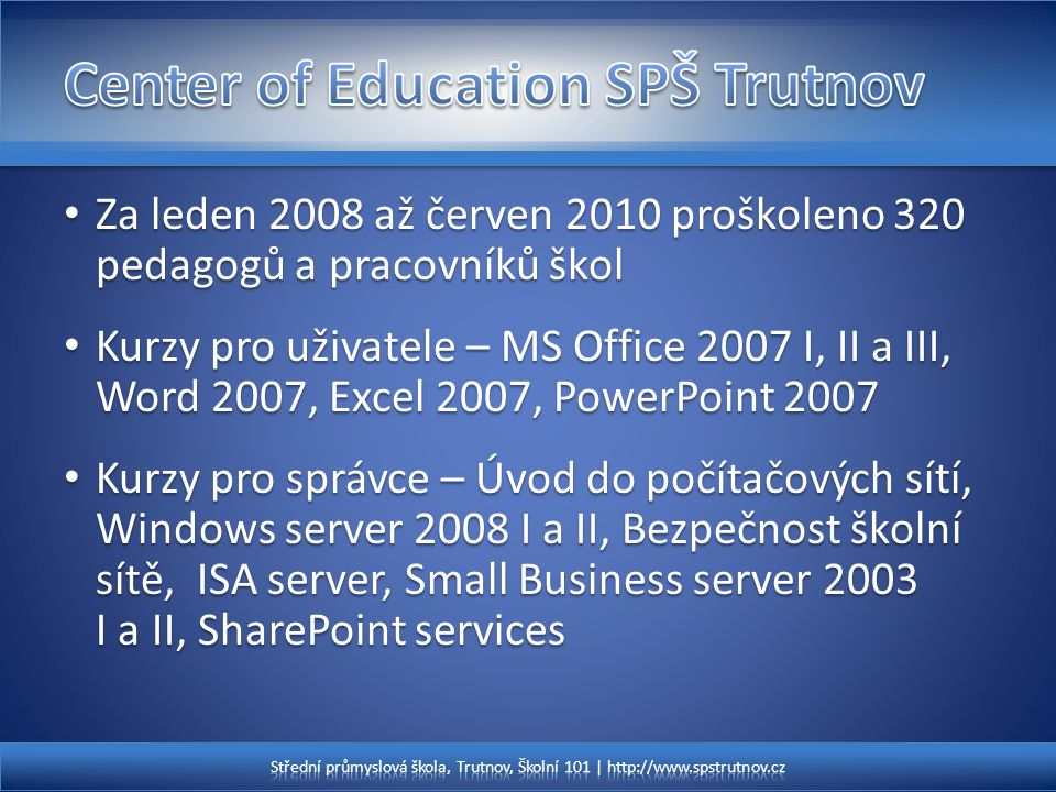 Center of Education SPŠ Trutnov