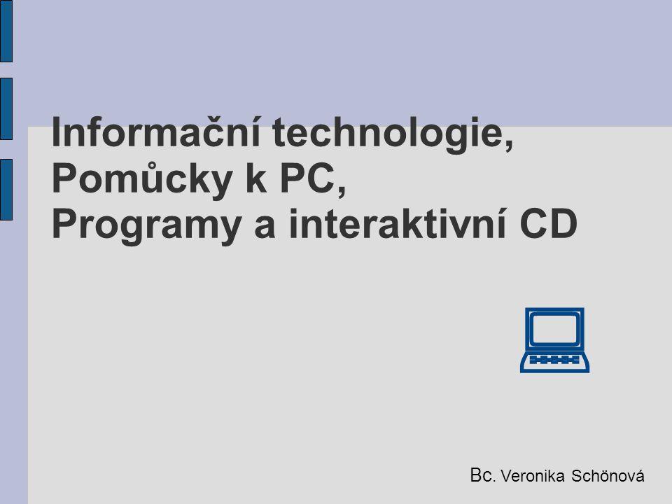 Informační technologie, Pomůcky k PC, Programy a interaktivní CD 