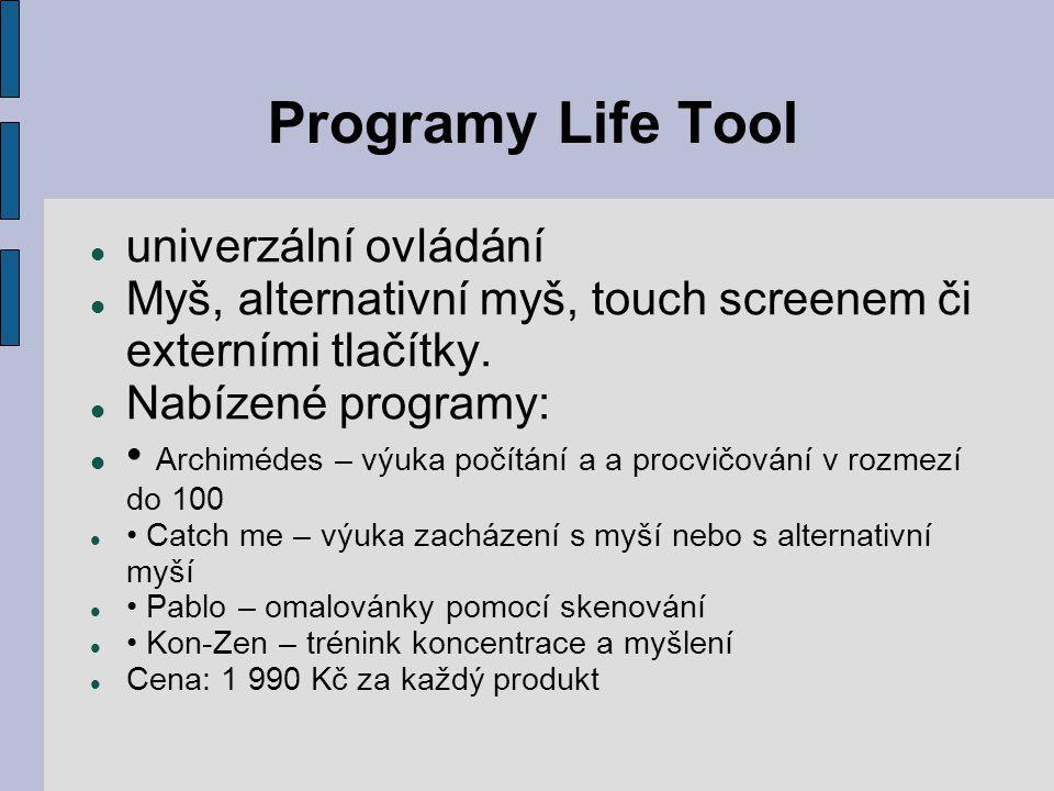Programy Life Tool univerzální ovládání