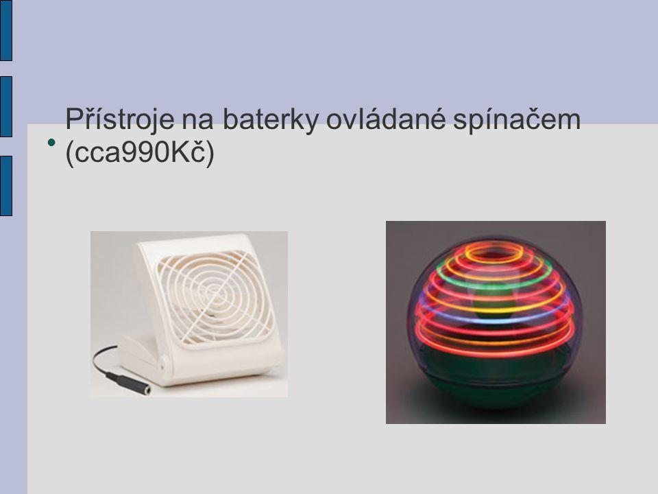 Přístroje na baterky ovládané spínačem (cca990Kč)
