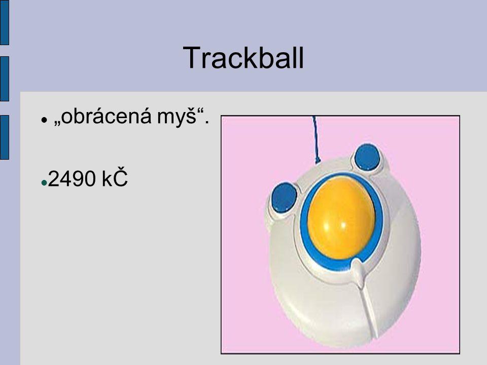 """Trackball """"obrácená myš . 2490 kČ"""