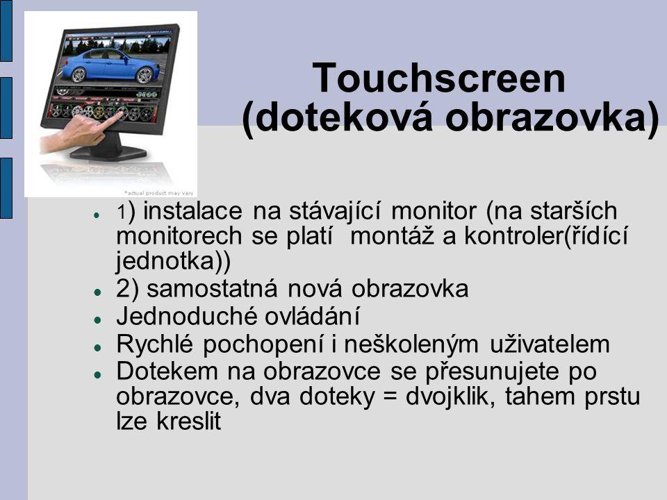 Touchscreen (doteková obrazovka)