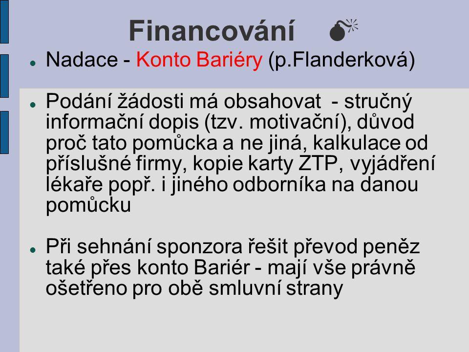 Financování  Nadace - Konto Bariéry (p.Flanderková)