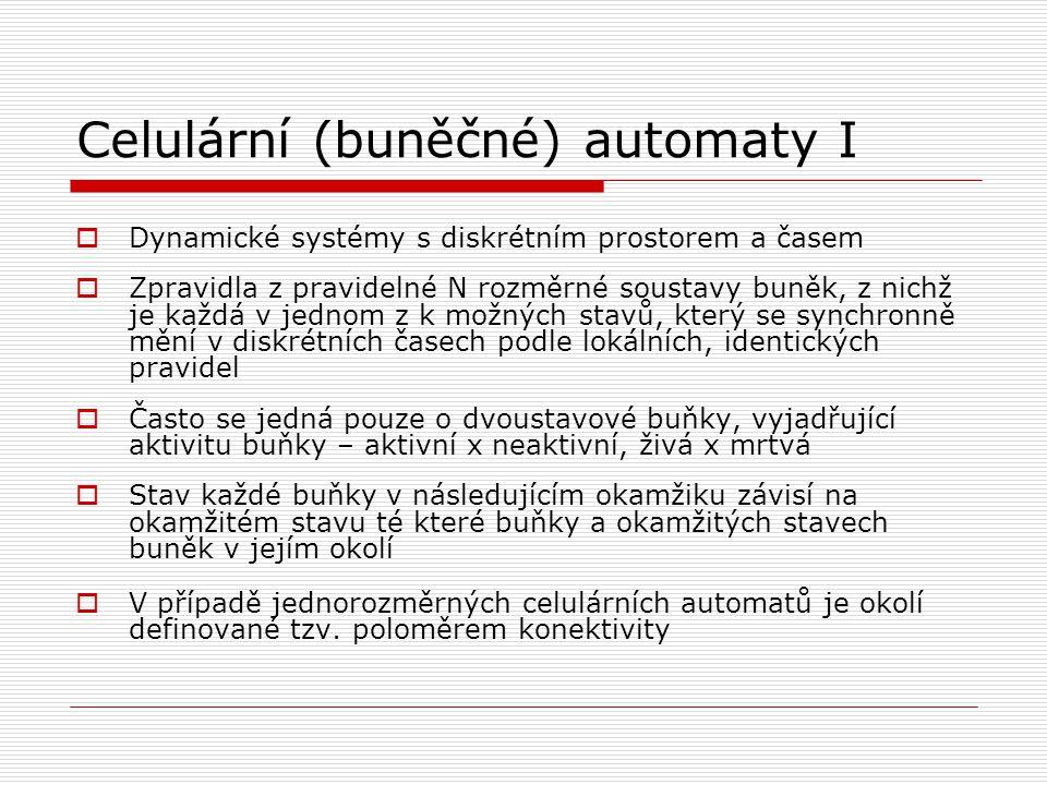 Celulární (buněčné) automaty I