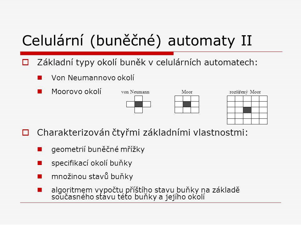 Celulární (buněčné) automaty II