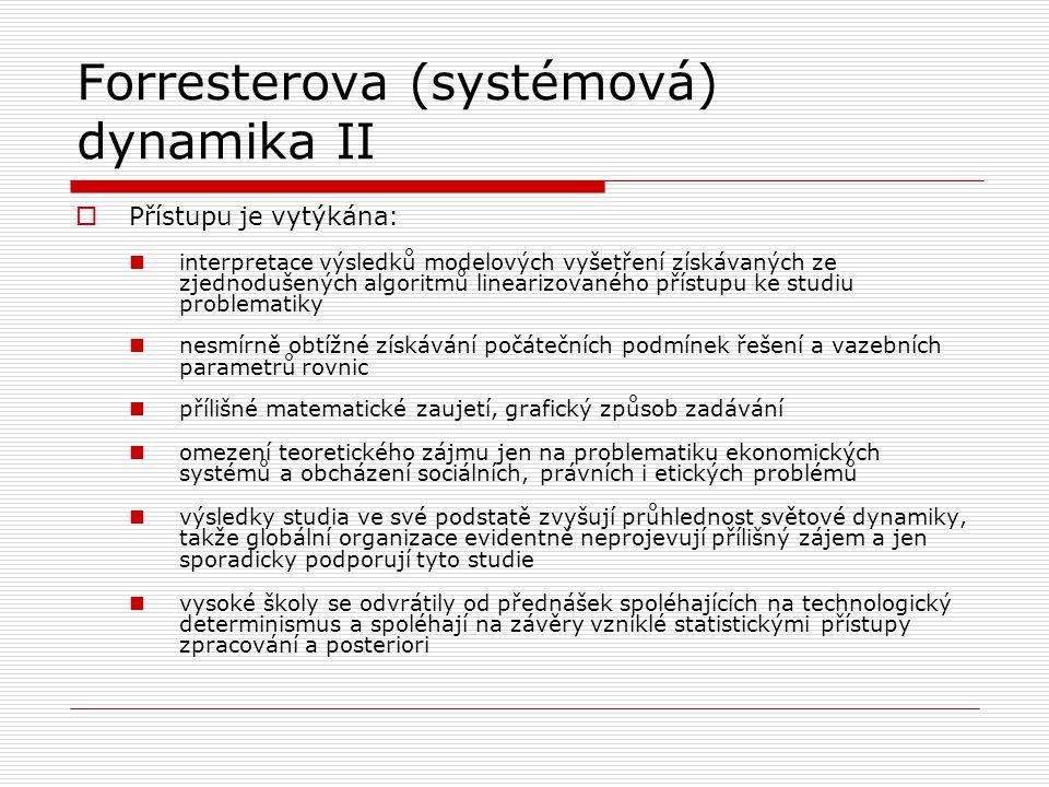 Forresterova (systémová) dynamika II