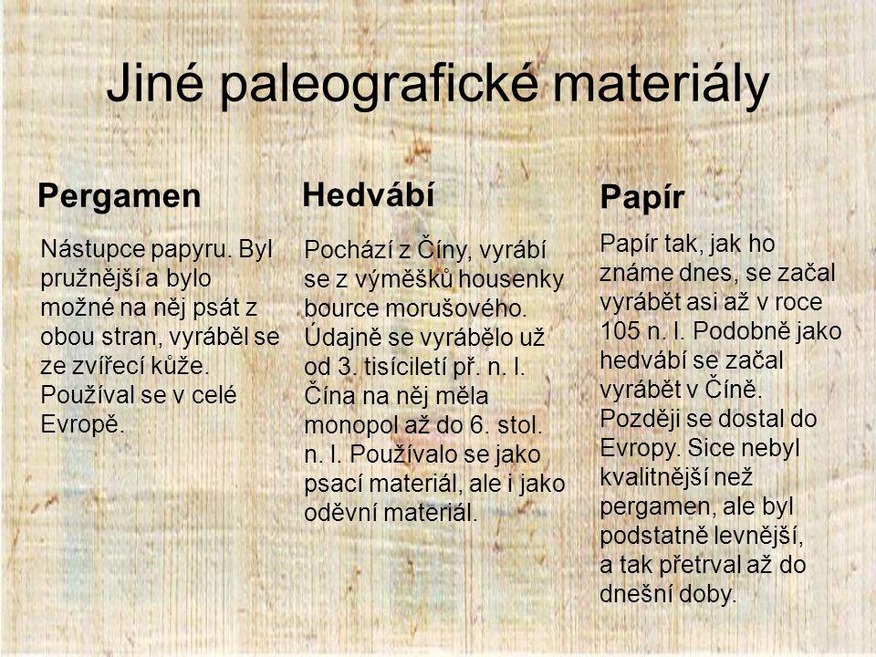 Jiné paleografické materiály