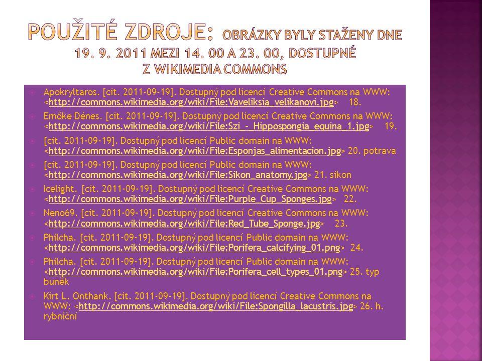 Použité zdroje: Obrázky byly staženy dne 19. 9. 2011 mezi 14. 00 a 23