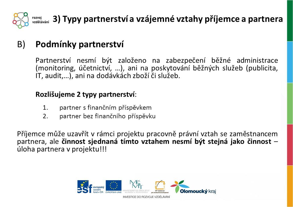 3) Typy partnerství a vzájemné vztahy příjemce a partnera