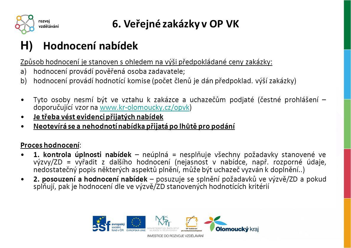 Hodnocení nabídek 6. Veřejné zakázky v OP VK