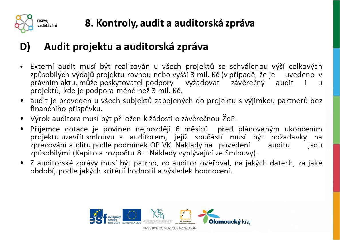 8. Kontroly, audit a auditorská zpráva
