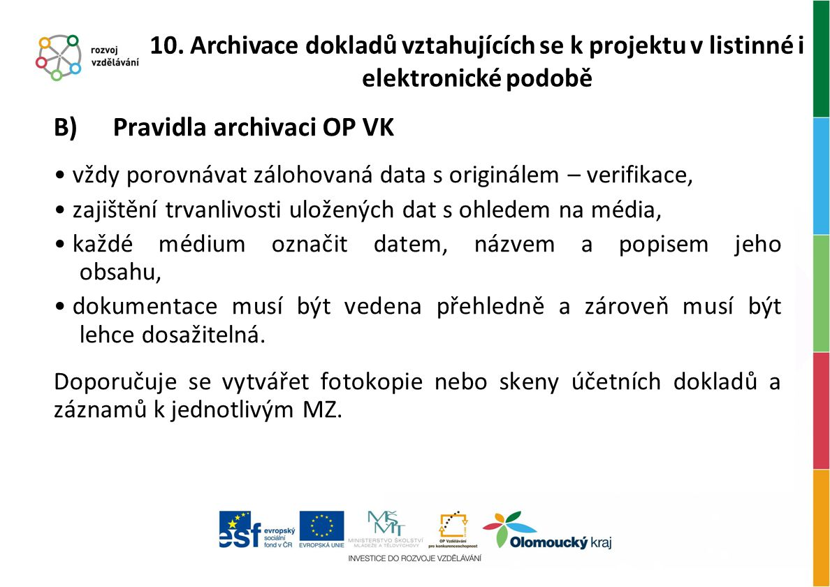 B) Pravidla archivaci OP VK