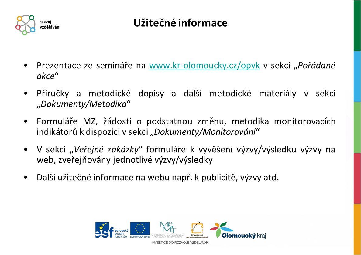 """Užitečné informace Prezentace ze semináře na www.kr-olomoucky.cz/opvk v sekci """"Pořádané akce"""
