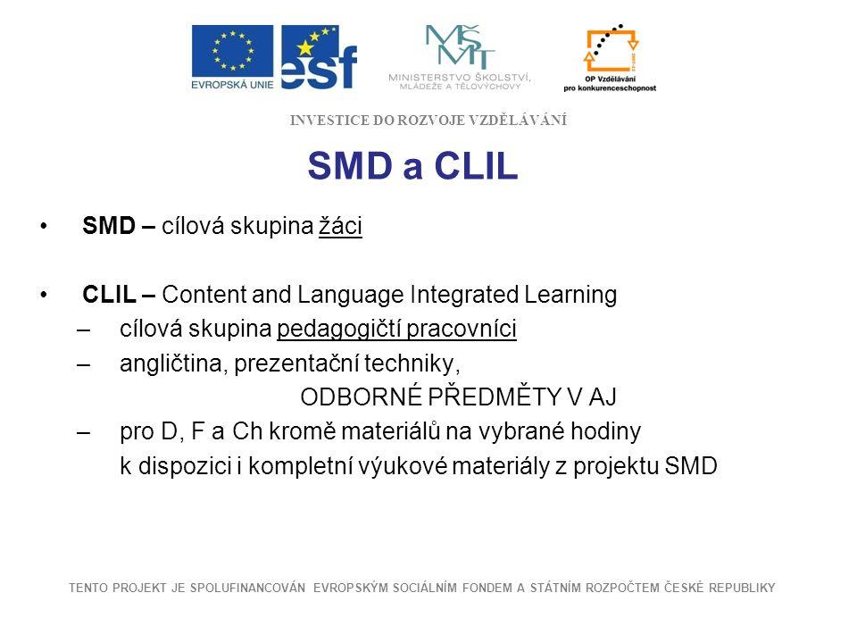 SMD a CLIL SMD – cílová skupina žáci