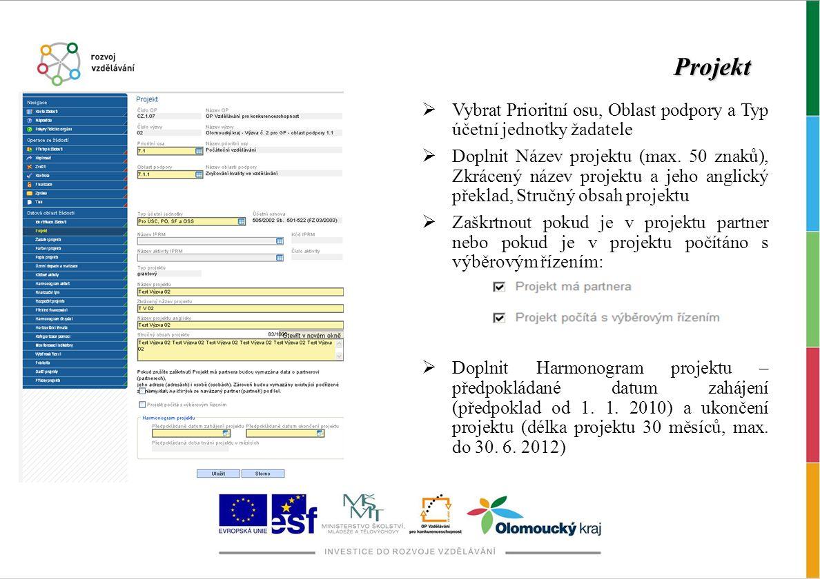 Projekt Vybrat Prioritní osu, Oblast podpory a Typ účetní jednotky žadatele.