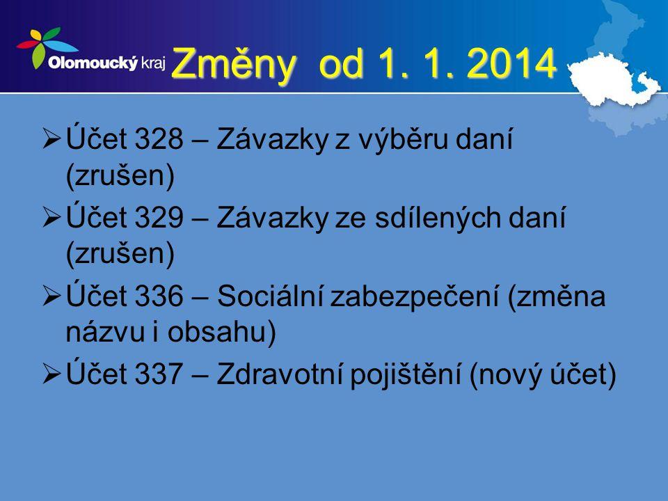 Změny od 1. 1. 2014 Účet 328 – Závazky z výběru daní (zrušen)