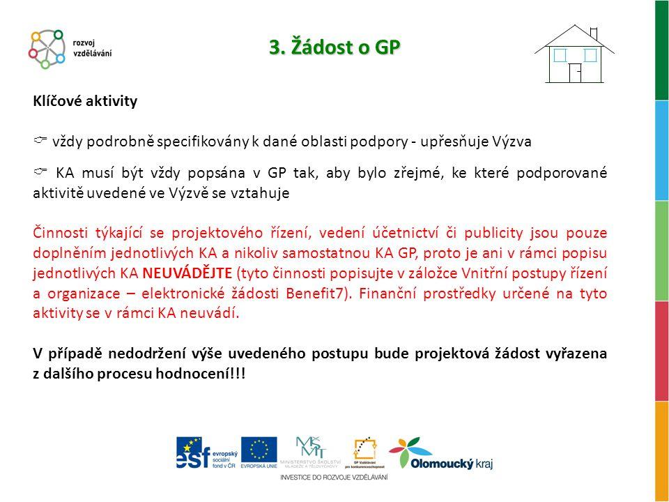 3. Žádost o GP Klíčové aktivity