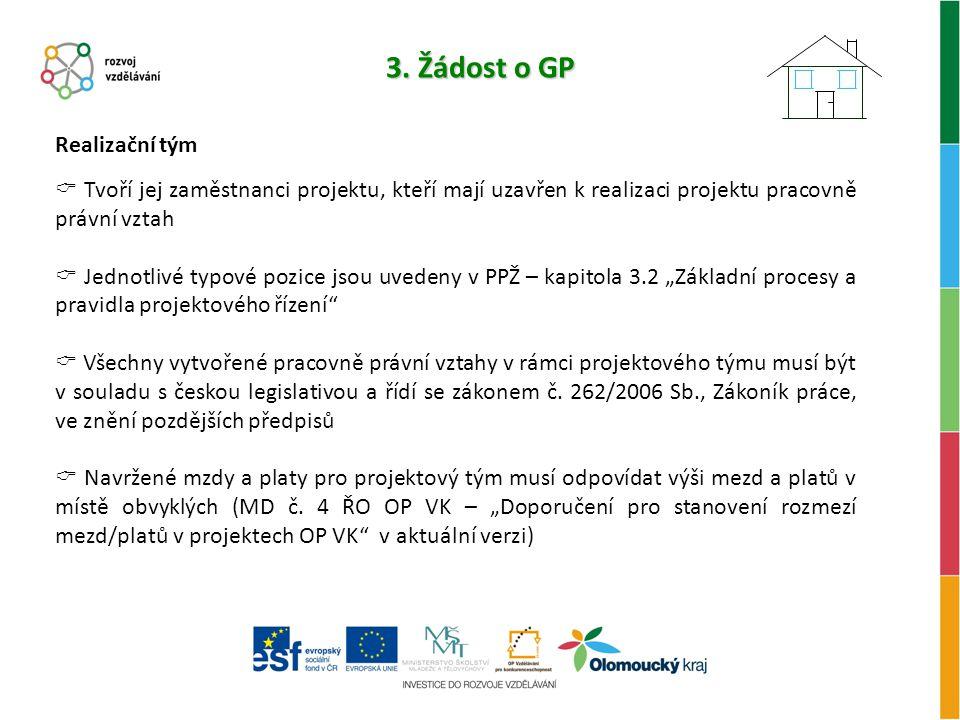 3. Žádost o GP Realizační tým