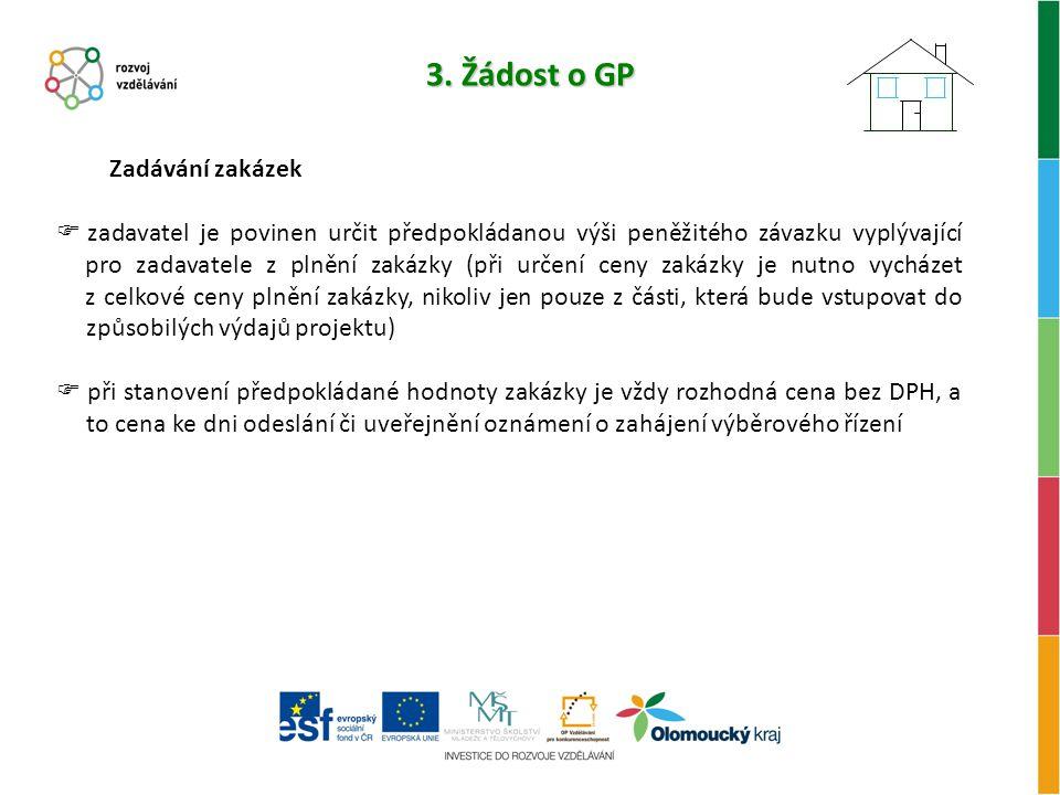 3. Žádost o GP Zadávání zakázek