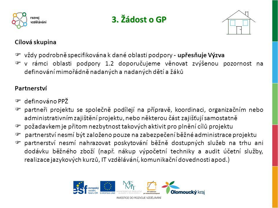 3. Žádost o GP Cílová skupina