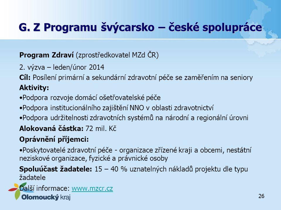 G. Z Programu švýcarsko – české spolupráce