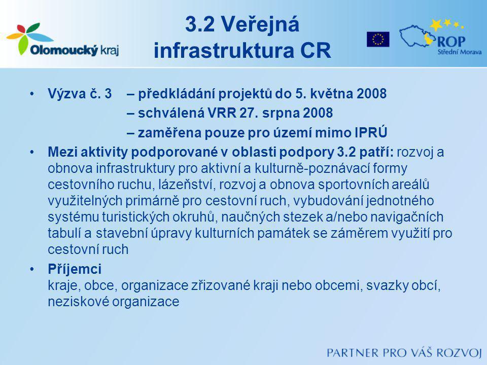 3.2 Veřejná infrastruktura CR