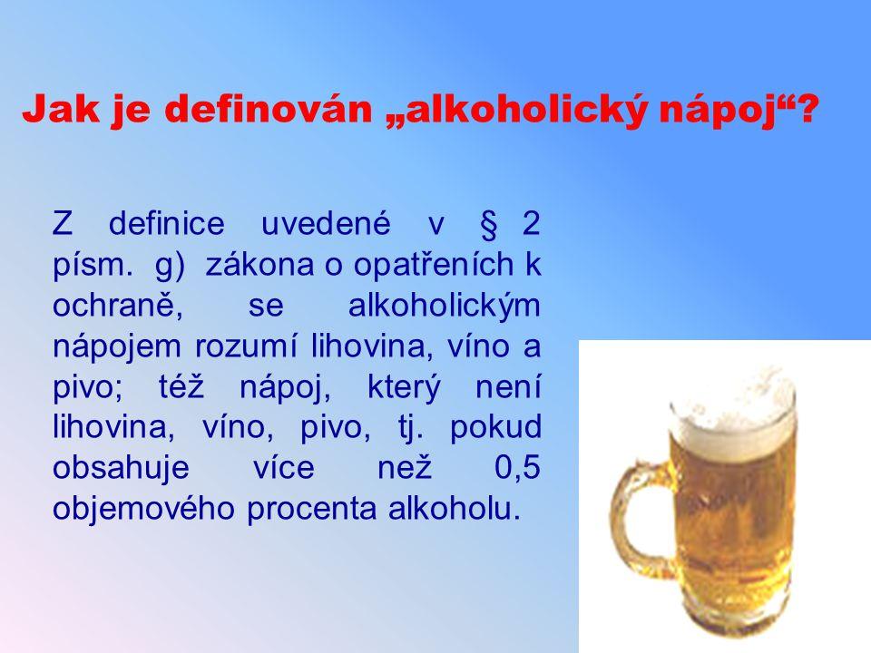 """Jak je definován """"alkoholický nápoj"""