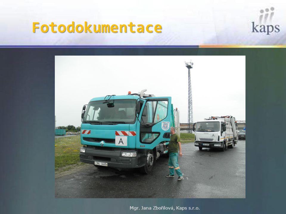 Fotodokumentace Mgr. Jana Zbořilová, Kaps s.r.o.