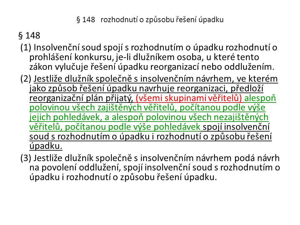 § 148 rozhodnutí o způsobu řešení úpadku